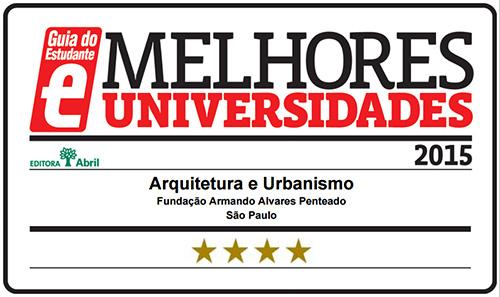Selo Melhores Faculdades 2015 - Guia do Estudante - Arquitetura e Urbanismo FAAP
