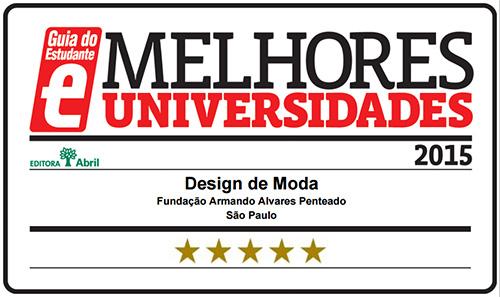 Selo Melhores Faculdades 2015 - Guia do Estudante - Design de Moda FAAP