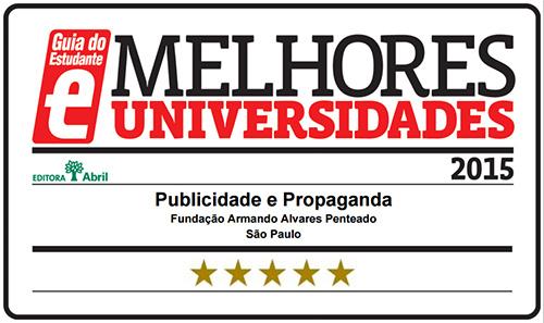 Selo Melhores Faculdades 2015 - Guia do Estudante - Publicidade e Propaganda FAAP