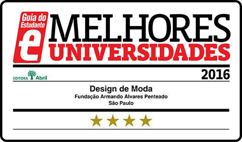 Selo Melhores Faculdades 2016 - Guia do Estudante - Design de Moda FAAP