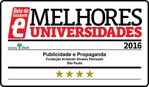 Selo Melhores Faculdades 2016 - Guia do Estudante - Publicidade e Propaganda FAAP